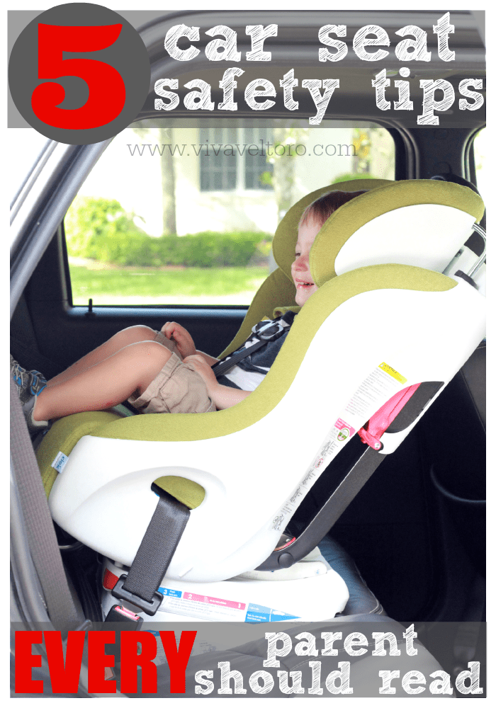 5 Car Seat Safety Tips That Every Parent Should Read Viva Veltoro