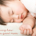 how to be a good mom
