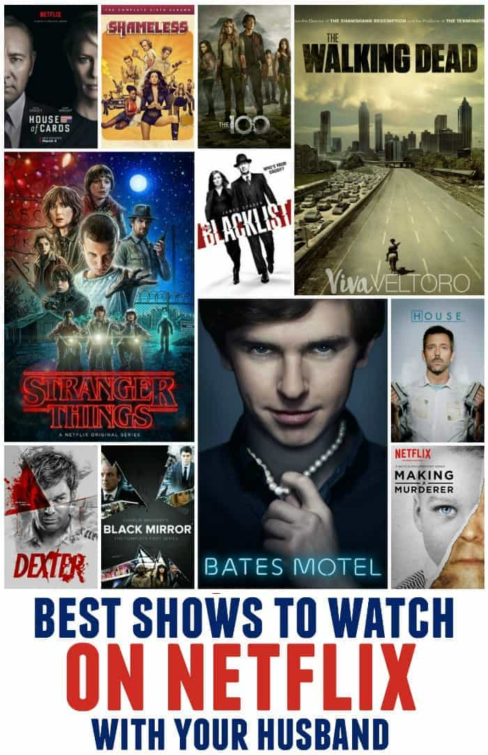 Best Shows to Watch on Netflix With Your Husband - Viva Veltoro