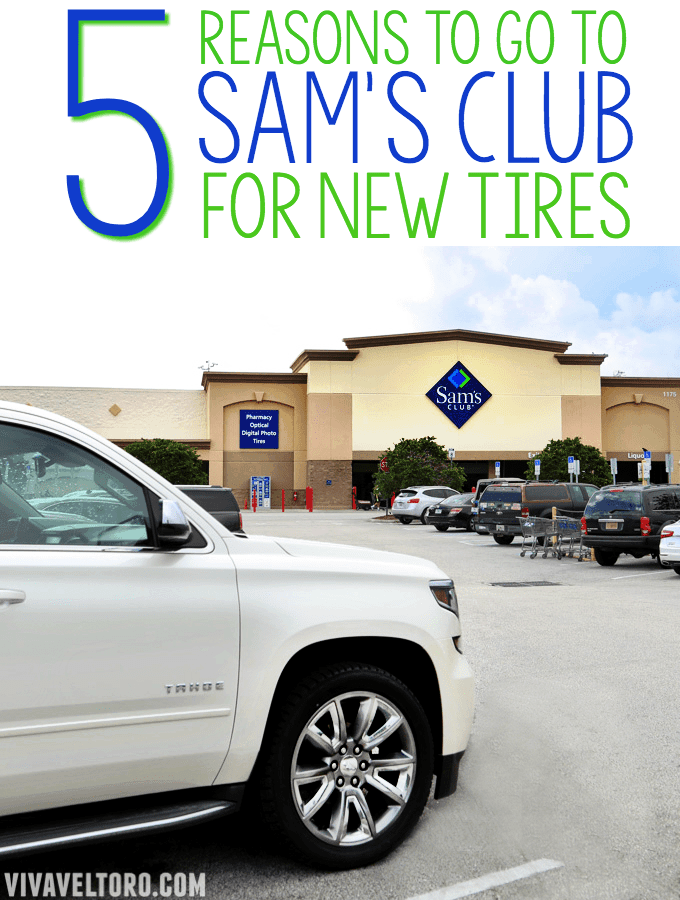 5 Reasons To Go To Sam S Club For Tires Viva Veltoro