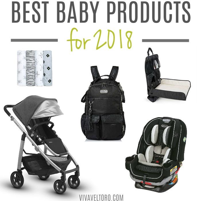 28fff8cc5 The Best Baby Products for 2018 - Viva Veltoro